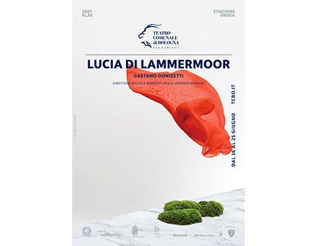 Play 2017 - lucia di lammermoor - Teatro Comunale Bologna - Redesign Agenzia Comunicazione Bologna