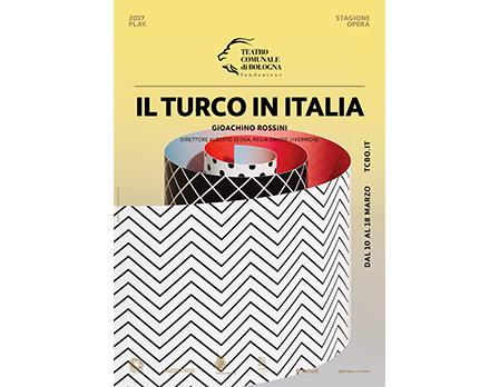 Play 2017 - il turco in italia - Teatro Comunale Bologna - Redesign Agenzia Comunicazione Bologna
