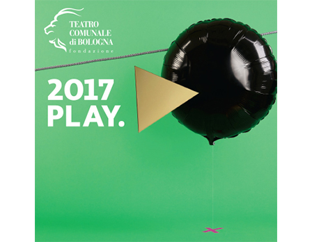 Play 2017 - Teatro Comunale Bologna - Redesign Agenzia Comunicazione Bologna